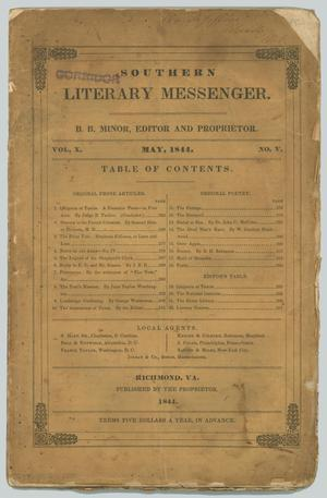 Primary view of object titled 'Southern Literary Messenger.  Volume 10, Number 05, May, 1844.'.