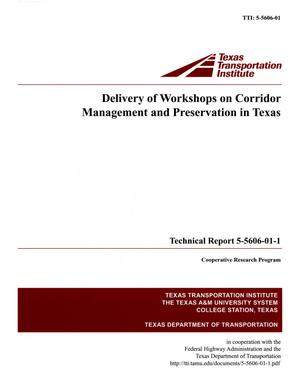 Primary view of object titled 'Delivery of workshops on corridor management and preservation in Texas'.