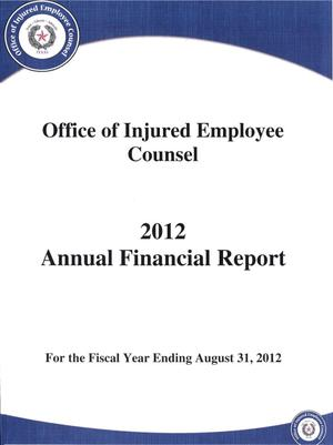 Office of Injured Employee Counsel Annual Financial Report, 2012