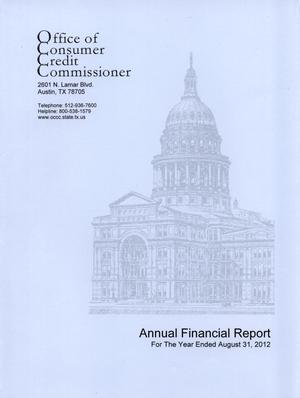 Primary view of object titled 'Office of Consumer Credit Commissioner Annual Financial Report, 2012'.