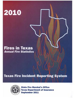 Primary view of object titled 'Fires in Texas: Annual Fire Statistics, 2010'.