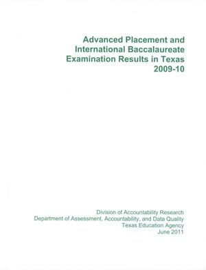 Advanced Placement and International Baccalaureate Examination Results in Texas, 2009-2010