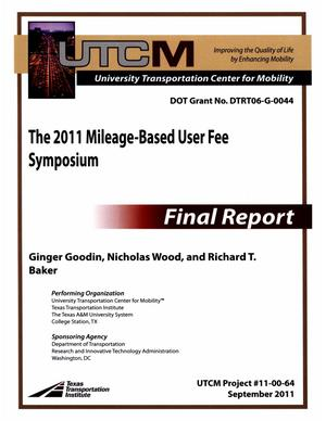 Primary view of object titled 'The 2011 Mileage-Based User Fee Symposium'.