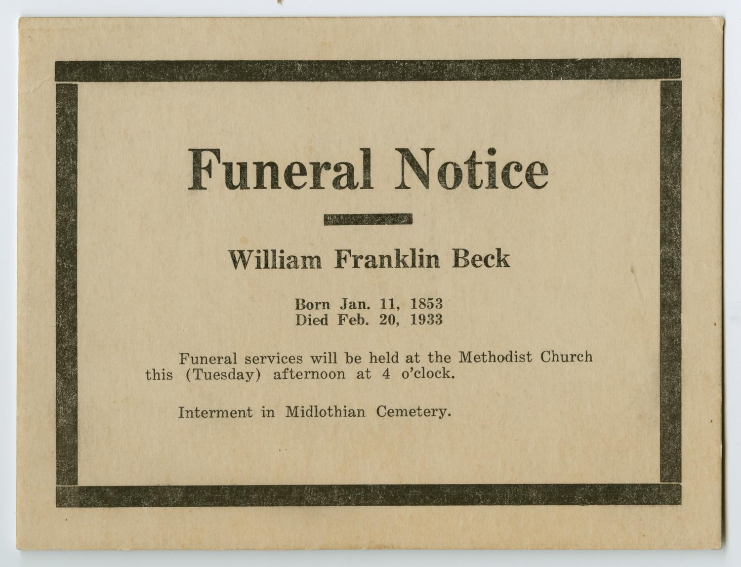 [Funeral Notice for William Franklin Beck]                                                                                                      [Sequence #]: 1 of 2