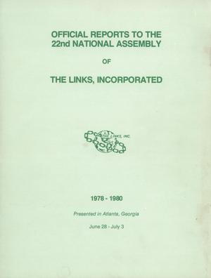 Primary view of object titled 'Official Reports to the Twenty-Second National Assembly of The Links, Incorporated, June-July 1980'.
