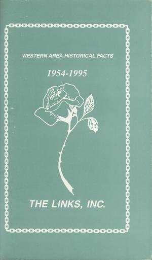 Primary view of object titled 'The Links, Incorporated, Western Area Historical Facts, 1954-1995'.