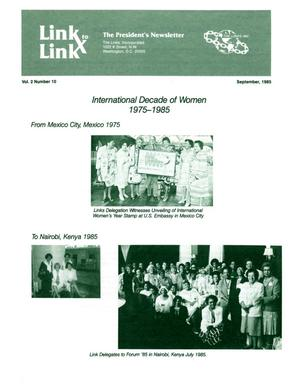 Primary view of object titled 'Link to Link: The President's Newsletter, Volume 2, Number 10, September 1985'.