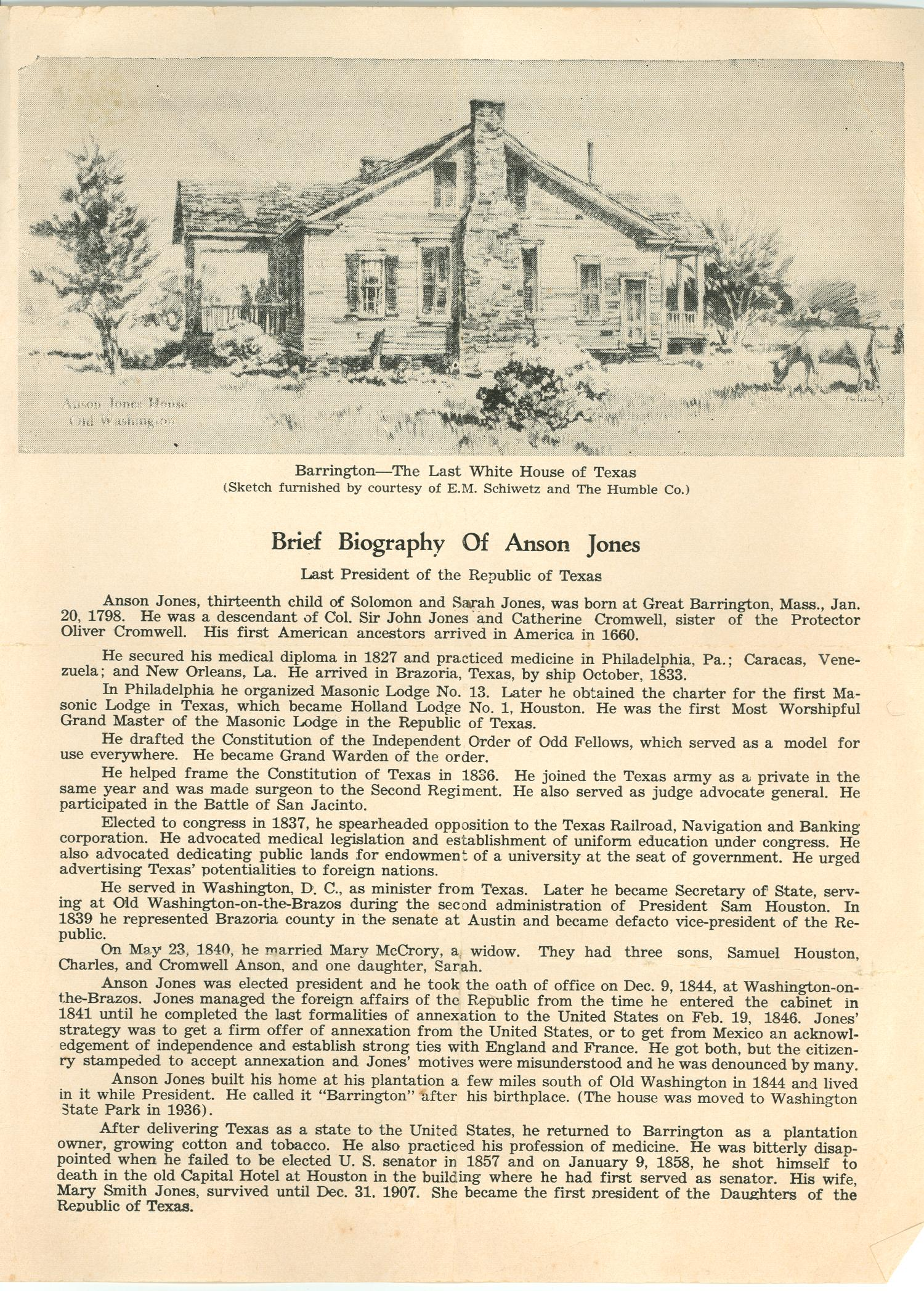 a short biography of anson jones Anson jones (january 20, 1798 – january 9, 1858) was a doctor, businessperson, member of congress, and the fourth and last president of the republic of texas .