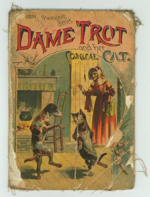 Primary view of object titled 'Dame Trot and her Comical Cat'.