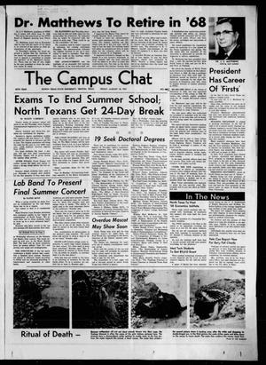 Primary view of object titled 'The Campus Chat (Denton, Tex.), Vol. 50, No. 68, Ed. 1 Friday, August 18, 1967'.