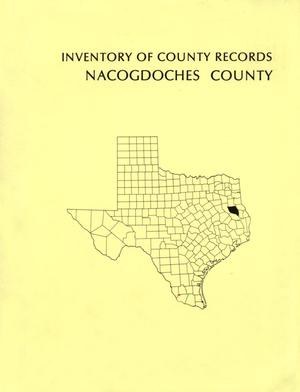 Primary view of object titled 'Inventory of County Records, Nacogdoches County Courthouse'.