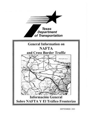 General Information on North American Free Trade Agreement and Cross Border Traffic