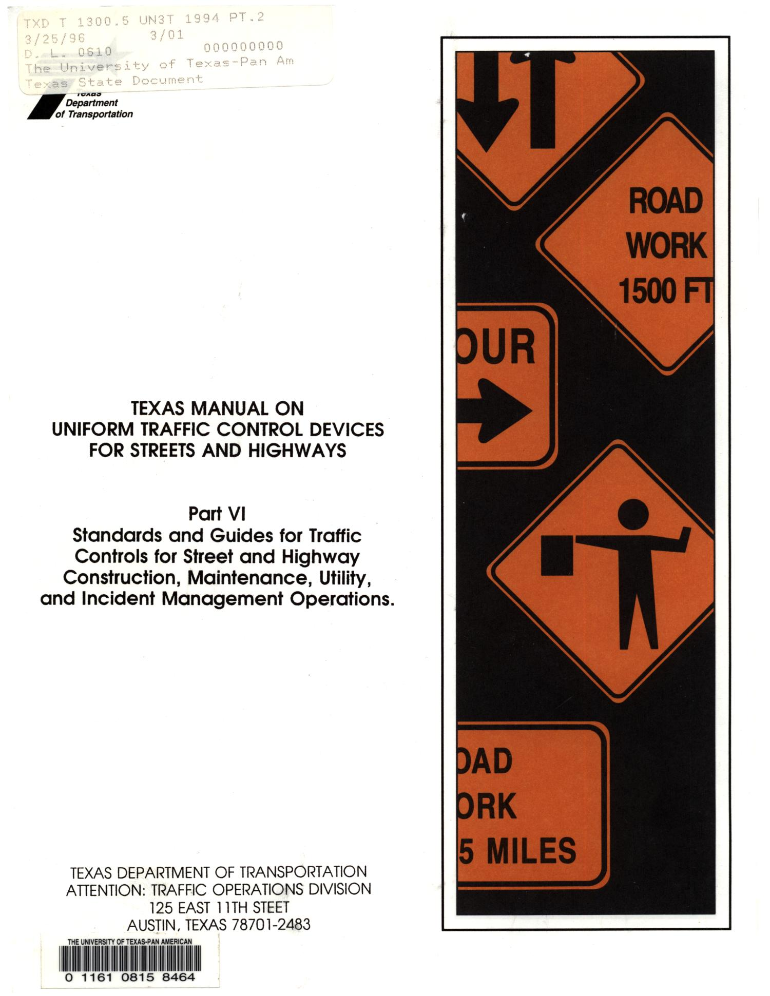 Texas Manual on Uniform Traffic Control Devices for Streets and Highways,  Part 6 - The Portal to Texas History
