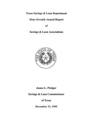 Primary view of object titled 'Texas Savings and Loan Department Savings Institutions Annual Report: 1995'.