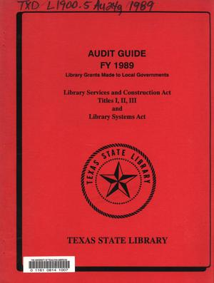 Primary view of object titled 'Library Grants Made to Local Governments Audit Guide, 1989'.