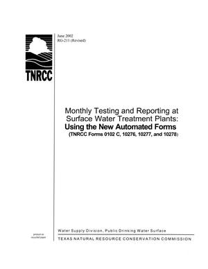 Primary view of object titled 'Monthly Testing and Reporting Surface Water Treatment Plants: Using the New Automated Forms (TNRCC forms 0102C, 10276, 10277, and 10278)'.