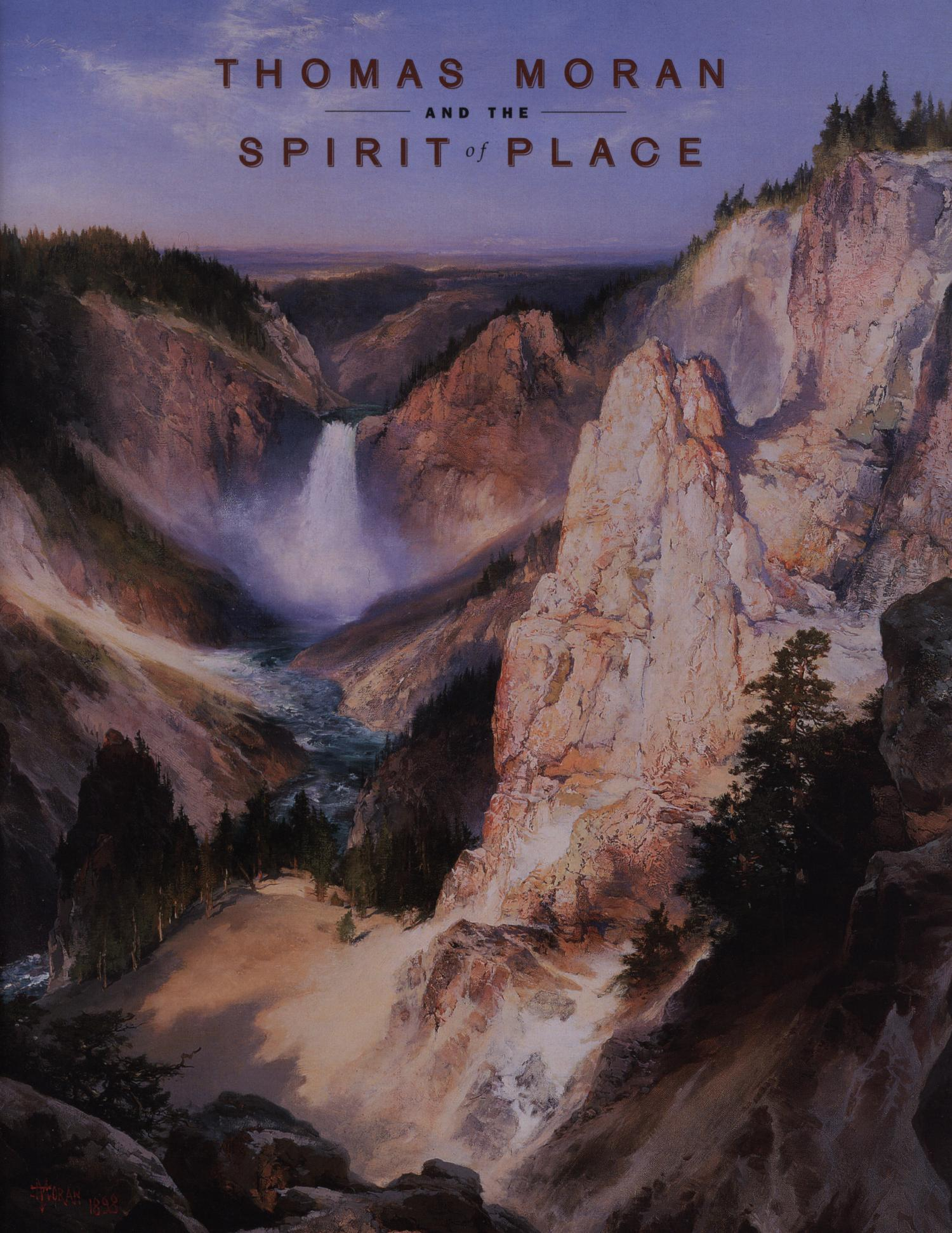 Thomas Moran and the Spirit of Place                                                                                                      Front Cover