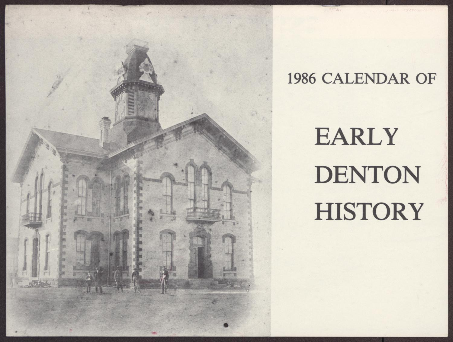 1986 Calendar of Early Denton History                                                                                                      [Sequence #]: 1 of 15