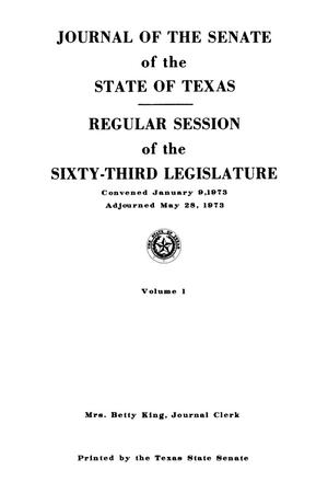 Primary view of object titled 'Journal of the Senate of the State of Texas, Regular Session of the Sixty-Third Legislature, Volume 1'.