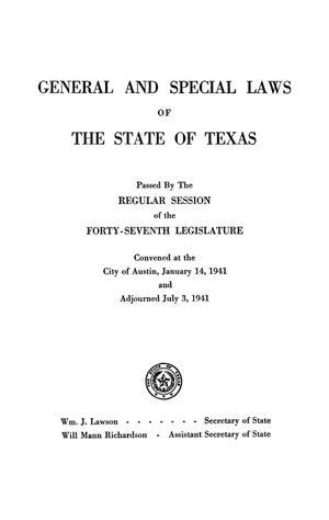 Primary view of object titled 'General and Special Laws of The State of Texas Passed By The Regular Session of the Forty-Seventh Legislature'.