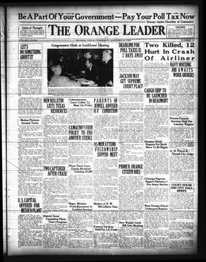 Primary view of object titled 'The Orange Leader (Orange, Tex.), Vol. 28, No. 19, Ed. 1 Thursday, January 23, 1941'.