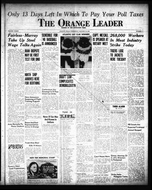Primary view of object titled 'The Orange Leader (Orange, Tex.), Vol. 33, No. 13, Ed. 1 Wednesday, January 16, 1946'.
