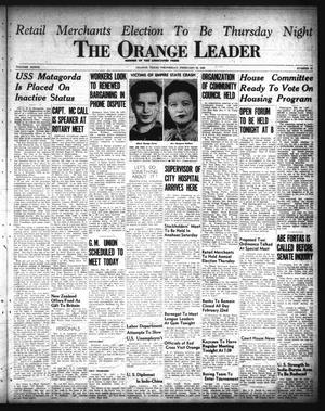 Primary view of object titled 'The Orange Leader (Orange, Tex.), Vol. 33, No. 42, Ed. 1 Wednesday, February 20, 1946'.