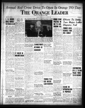 Primary view of object titled 'The Orange Leader (Orange, Tex.), Vol. 33, No. 52, Ed. 1 Monday, March 4, 1946'.