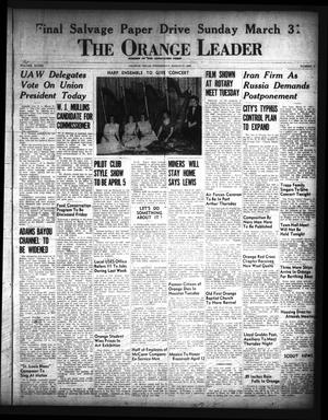 Primary view of object titled 'The Orange Leader (Orange, Tex.), Vol. 33, No. 72, Ed. 1 Wednesday, March 27, 1946'.