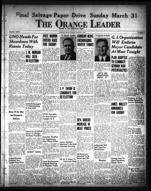 Primary view of object titled 'The Orange Leader (Orange, Tex.), Vol. 33, No. 74, Ed. 1 Friday, March 29, 1946'.