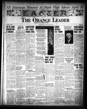 Primary view of object titled 'The Orange Leader (Orange, Tex.), Vol. 33, No. 93, Ed. 1 Sunday, April 21, 1946'.