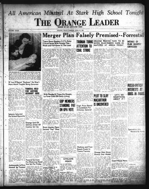 Primary view of object titled 'The Orange Leader (Orange, Tex.), Vol. 33, No. 101, Ed. 1 Tuesday, April 30, 1946'.