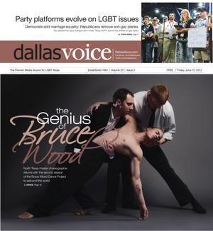 Primary view of object titled 'Dallas Voice (Dallas, Tex.), Vol. 29, No. 5, Ed. 1 Friday, June 15, 2012'.