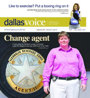 Dallas Voice (Dallas, Tex.), Vol. 29, No. 16, Ed. 1 Friday, August 31, 2012
