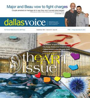 Primary view of object titled 'Dallas Voice (Dallas, Tex.), Vol. 29, No. 28, Ed. 1 Friday, November 23, 2012'.