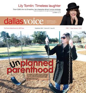 Dallas Voice (Dallas, Tex.), Vol. 29, No. 38, Ed. 1 Friday, February 1, 2013