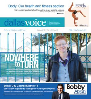 Primary view of object titled 'Dallas Voice (Dallas, Tex.), Vol. 29, No. 40, Ed. 1 Friday, February 15, 2013'.