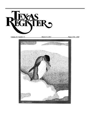 Primary view of object titled 'Texas Register, Volume 38, Number 11, Pages 1743-1930, March 15, 2013'.