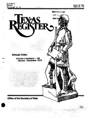 Primary view of object titled 'Texas Register, Volume 4, 1979 Annual Index, Pages 105-178, January 29, 1980'.