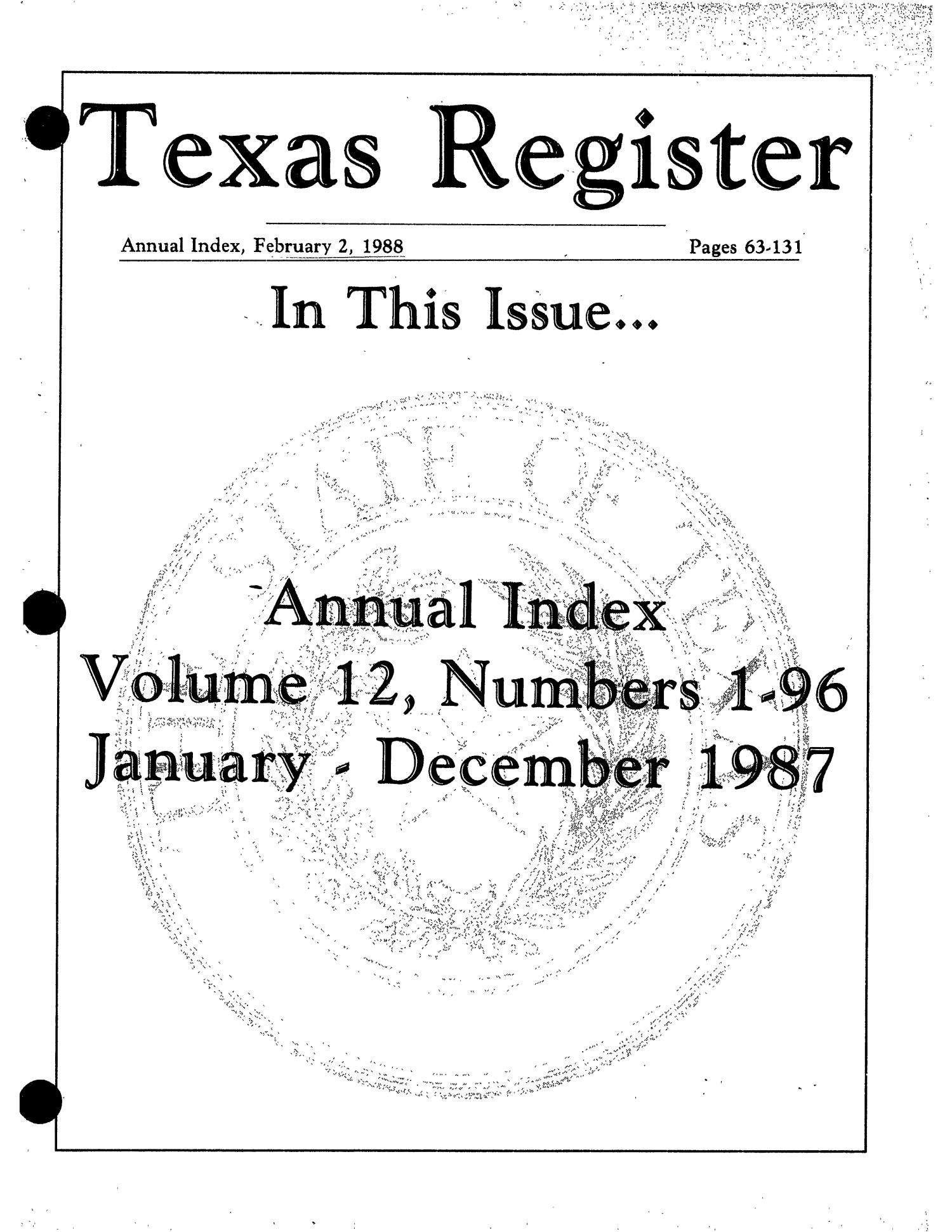 Texas Register: Annual Index January - December 1988, Volume 13 Numbers [1-96] - pages 225-350, February 3, 1989                                                                                                      Title Page