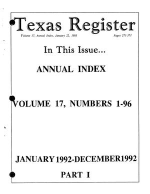Primary view of object titled 'Texas Register: Annual Index January-December, 1992, Volume 17, Number 1-96, (Part I - pages 271-371), January 22, 1993'.