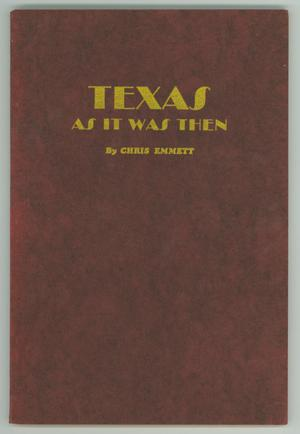 Primary view of object titled 'Texas As It Was Then'.