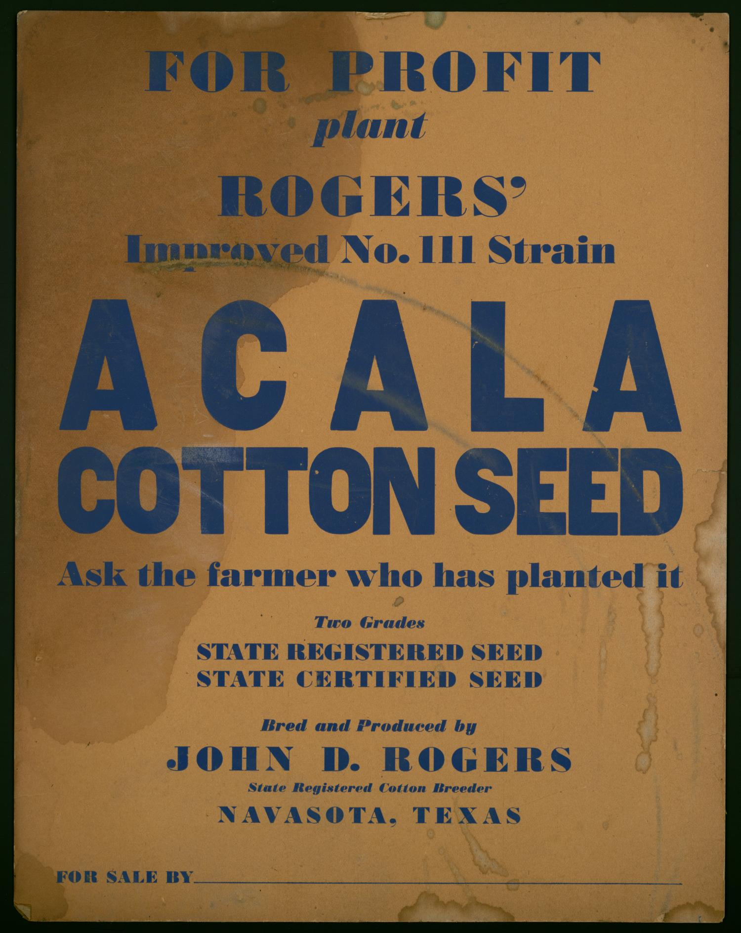 Acala cotton seed poster                                                                                                      [Sequence #]: 1 of 1