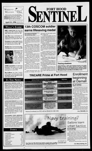 Primary view of object titled 'The Fort Hood Sentinel (Temple, Tex.), Vol. 54, No. 83, Ed. 1 Thursday, April 25, 1996'.