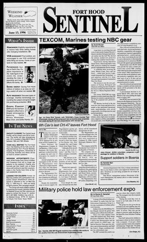 Primary view of object titled 'The Fort Hood Sentinel (Temple, Tex.), Vol. 54, No. 89, Ed. 1 Thursday, June 13, 1996'.