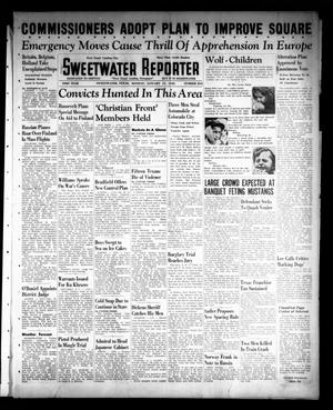 Primary view of object titled 'Sweetwater Reporter (Sweetwater, Tex.), Vol. 43, No. 214, Ed. 1 Monday, January 15, 1940'.
