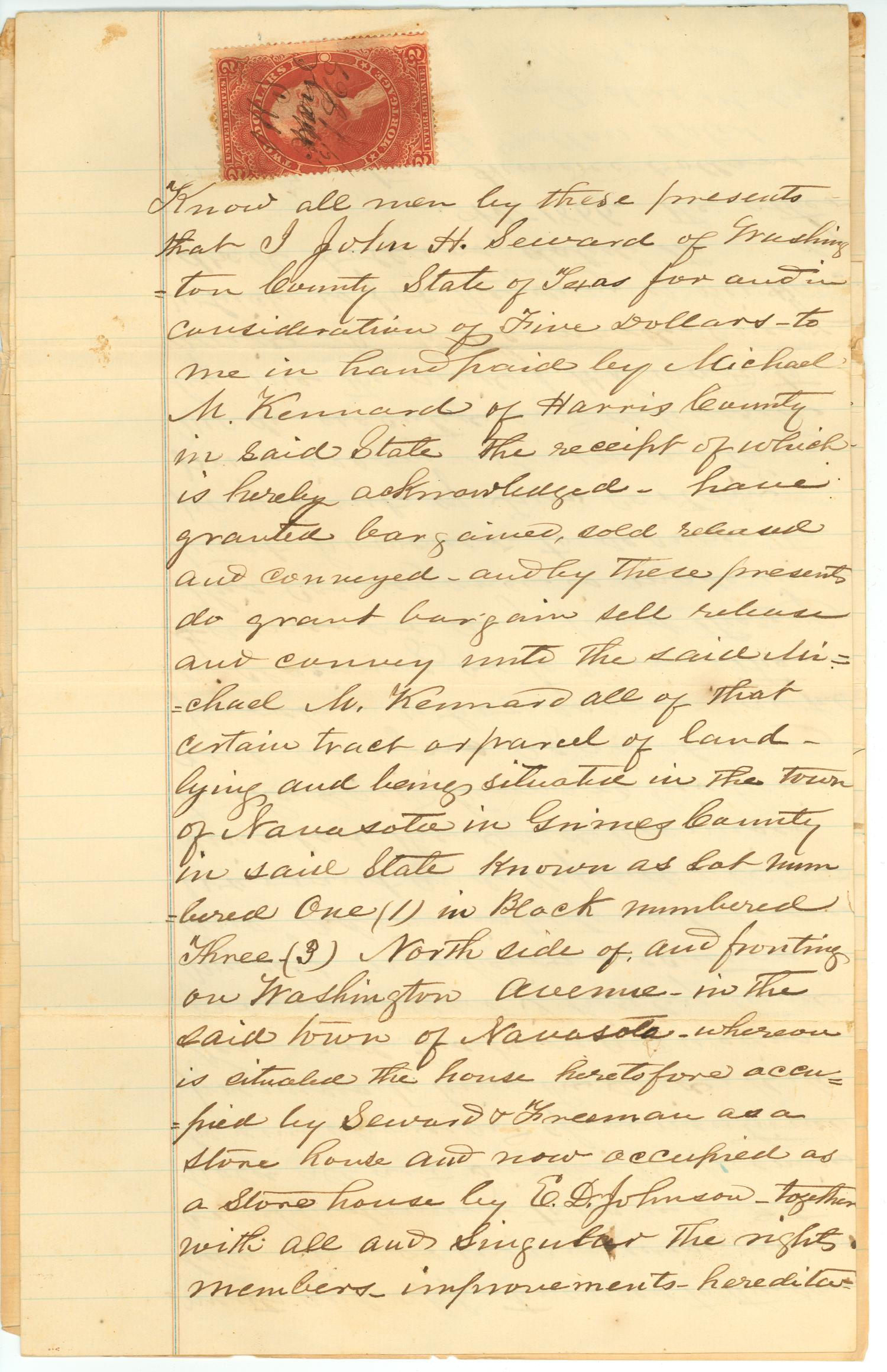 [Deed of trust transferring property in Navasota to M. Kennard]                                                                                                      [Sequence #]: 1 of 7