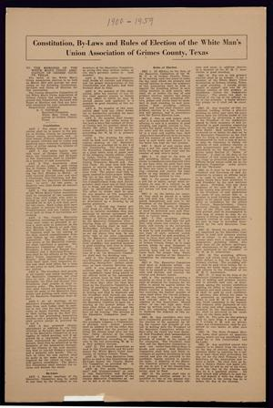 Primary view of object titled 'Constitution, By-Laws and Rules of Election of the White Man's Union Association of Grimes County, Texas'.