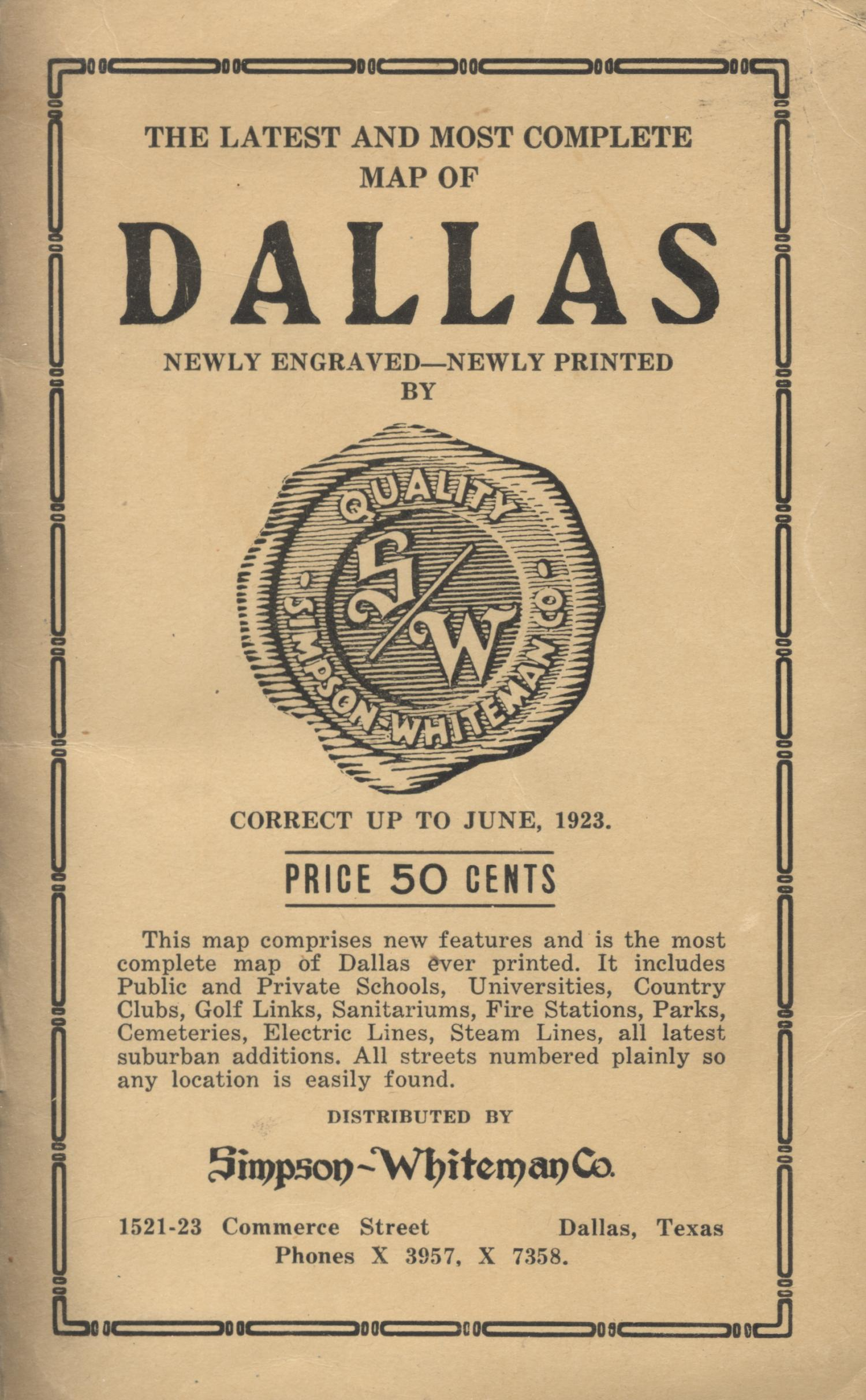 Simpson-Whiteman Co. map of Dallas, Texas, 1923 [Accompanying Text]., Explanation and supporting information related to map that shows early twentieth century Dallas, Texas railroads, street names, select buildings, parks, street railroads, street numbers by block, and the course of the Trinity River.,
