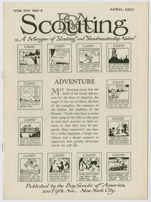 Scouting, Volume 15, Number 4, April 1927